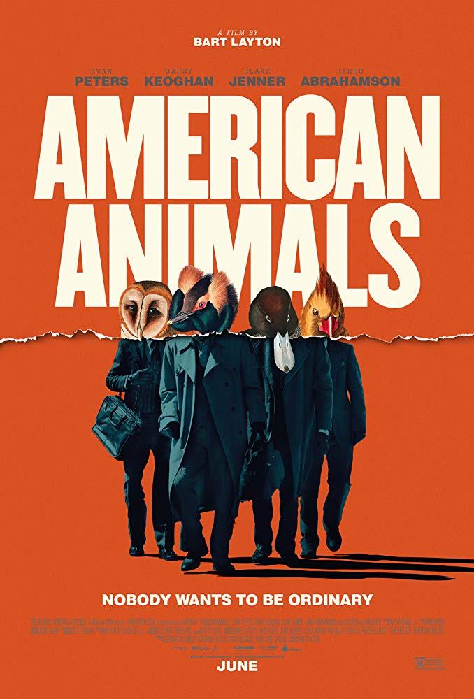映画「アメリカンアニマルズ」実話の犯罪物語!あらすじ、感想‐ネタバレ無し